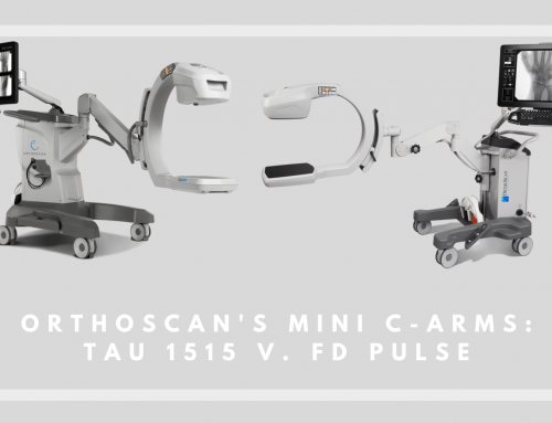 Orthoscan TAU 1515 versus Orthoscan FD Pulse Mini C-Arms: Lets Compare.